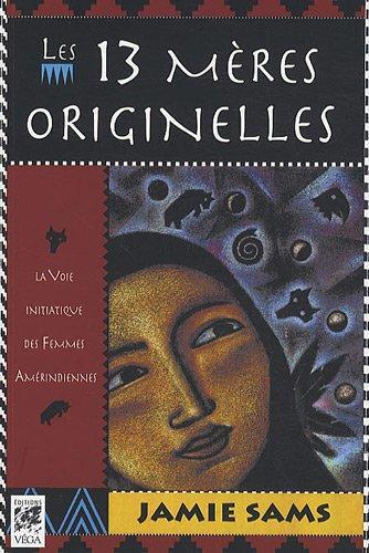 les 13 Mères Originelles